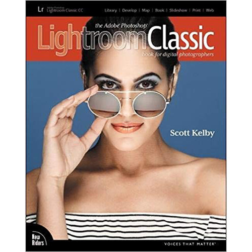 «The Adobe Photoshop Lightroom Classic CC Book». Scott Kelby  «Adobe Photoshop Lightroom Classic CC книга для цифровых фотографов». Скотт Келби