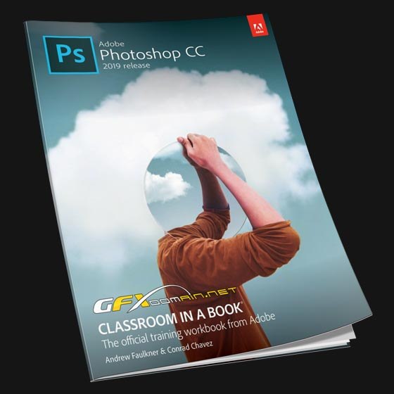 «The Adobe Photoshop CC Classroom in a Book».  Andrew Faulkner & Conrad Chavez  «Adobe Photoshop CC - Официальная учебная книга от Adobe» Эндрю Фолкнер, Конрад Чавез